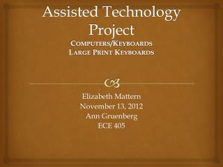 Assisted Technology  Project Computers/Keyboards Large Print Keyboards