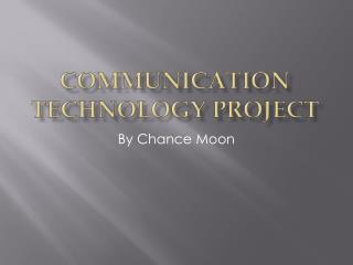 Communication Technology Project
