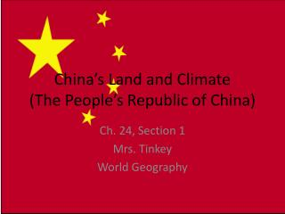China's Land and Climate (The People's Republic of China)