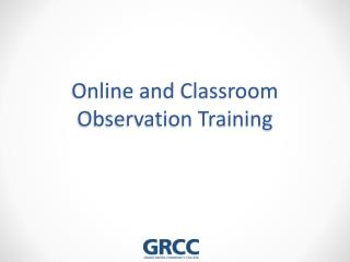 Online and Classroom Observation Training
