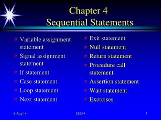 Chapter 4  Sequential Statements