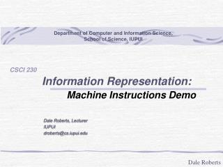 Information Representation: Machine Instructions Demo