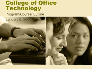 College of Office Technology