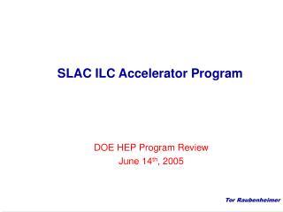 SLAC ILC Accelerator Program