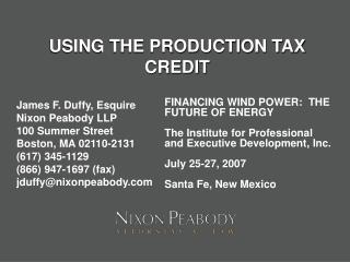 USING THE PRODUCTION TAX CREDIT