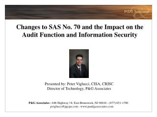 Changes to SAS No. 70 and the Impact on the Audit Function and Information Security