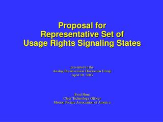 Proposal for  Representative Set of  Usage Rights Signaling States