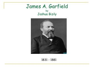 James A. Garfield by Joshua Bizily