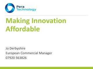 Making Innovation Affordable
