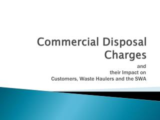 Commercial Disposal Charges