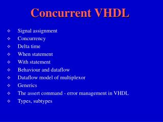 Concurrent VHDL