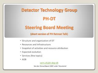 Detector Technology Group  PH-DT Steering Board Meeting (short version of PH Retreat Talk)