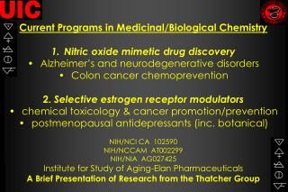 Current Programs in Medicinal/Biological Chemistry Nitric oxide mimetic drug discovery