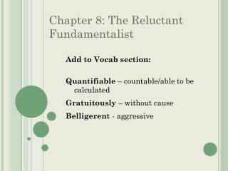 Chapter 8: The Reluctant Fundamentalist