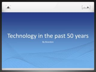 Technology in the past 50 years