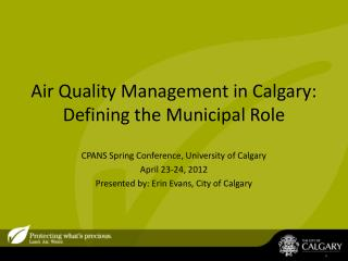 Air Quality Management in Calgary: Defining the Municipal Role