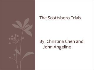 The Scottsboro Trials