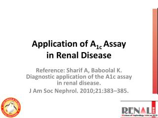 Application of A 1c  Assay in Renal Disease