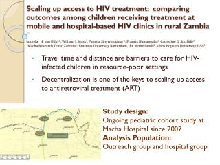 Travel time and distance are barriers to care for HIV-infected children in resource-poor settings