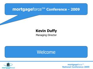 Mortgageforce  Conference - 2009
