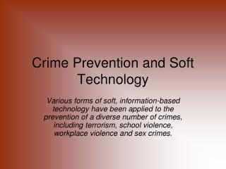 Crime Prevention and Soft Technology
