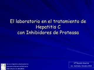 El  laboratorio  en el  tratamiento  de Hepatitis C  con  Inhibidores  de  Proteasa