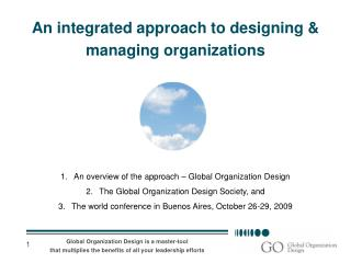 An integrated approach to designing & managing organizations