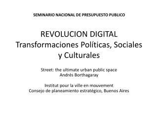 REVOLUCION DIGITAL Transformaciones Políticas , Sociales y Culturales