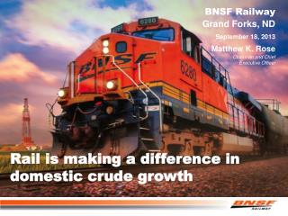 Rail is making a difference in d omestic crude growth
