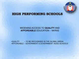 HIGH PERFORMING SCHOOLS