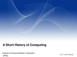 A Short History of Computing