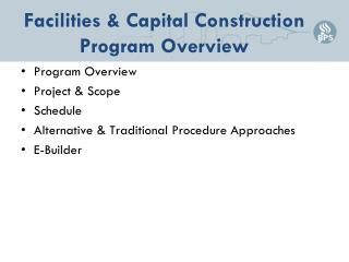 Facilities & Capital Construction Program Overview