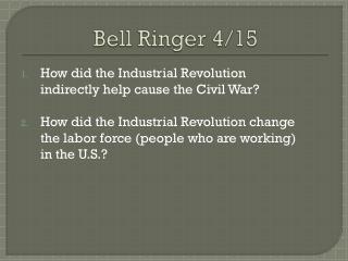 Bell  Ringer 4/15