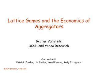Lattice Games and the Economics of Aggregators