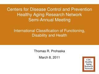Thomas R. Prohaska March 8, 2011