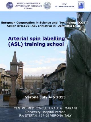 Arterial spin labelling   (ASL) training school