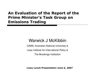An Evaluation of the Report of the Prime Minister's Task Group on Emissions Trading