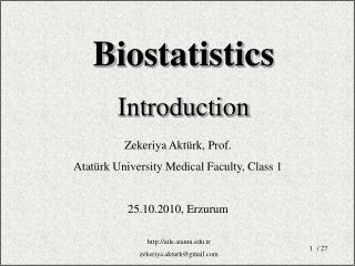 Zekeriya Aktürk, Prof. Atatürk  University Medical Faculty ,  Class  1 25.10.2010, Erzurum