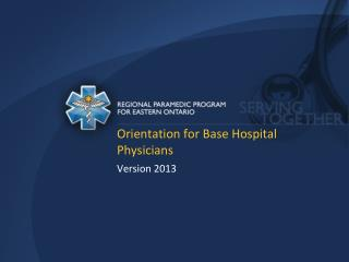 Orientation for Base Hospital Physicians