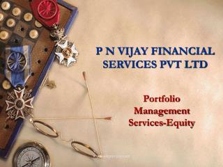 P N VIJAY FINANCIAL SERVICES PVT LTD