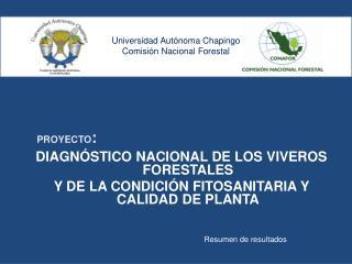 Universidad Autónoma Chapingo Comisión Nacional Forestal
