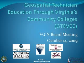 Geospatial Technician Education Through Virginia�s Community Colleges (GTEVCC)