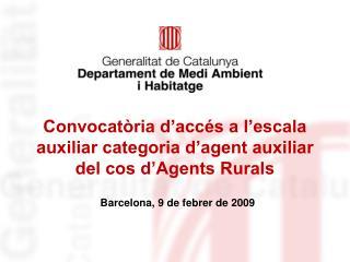 Convocatòria d'accés a l'escala auxiliar categoria d'agent auxiliar del cos d'Agents Rurals