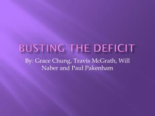 Busting the Deficit