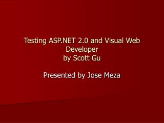 Testing ASP.NET 2.0 and Visual Web Developer  by Scott Gu