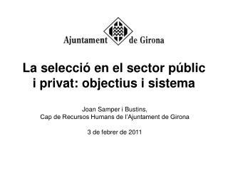 La selecció en el sector públic i privat: objectius i sistema