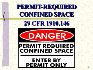 PERMIT-REQUIRED CONFINED SPACE 29 CFR 1910.146
