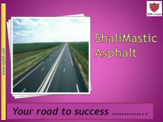 ShaliMastic            Asphalt
