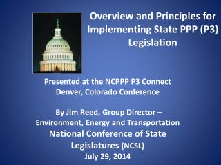 Overview and Principles for Implementing State PPP (P3) Legislation