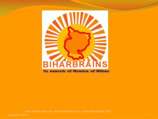 In search of Brains of Bihar